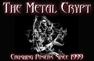 The Metal Crypt - Crushing Posers Since 1999