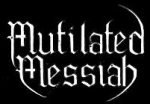 Mutilated Messiah
